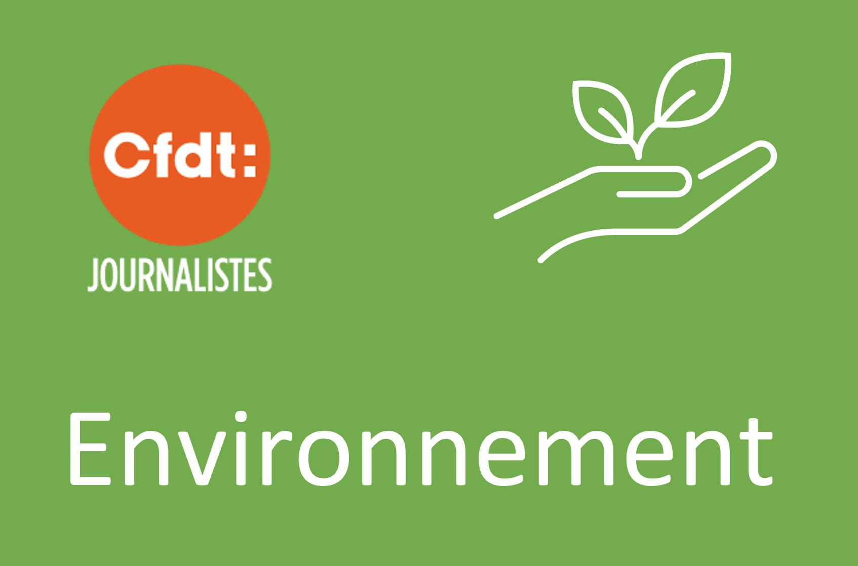 Journalisme et écologie : échangeons le 2 juin entre journalistes adhérents CFDT